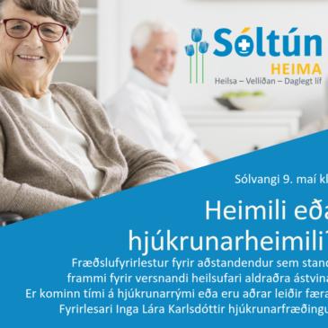 Heimili eða hjúkrunarheimili – fræðslufyrirlestur